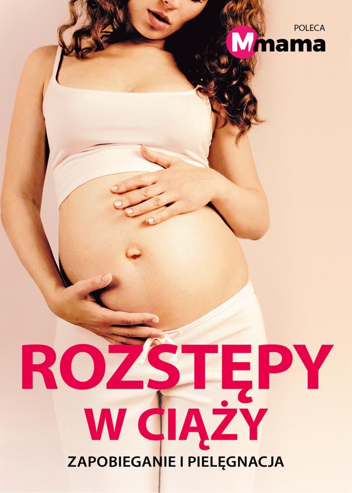 Rozstępy w ciąży - zapobieganie i pielęgnacja
